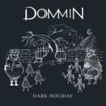 Dark Holiday Dommin Single Cover