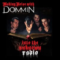 Into The Unknown Radio Interview with Kristofer Dommin