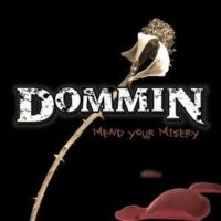 Dommin Mend your Misery Album Cover
